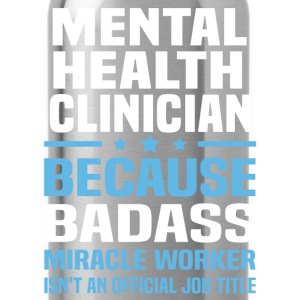 Mental Health Clinician Tshirt - Water Bottle