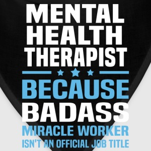 Mental Health Therapist Tshirt - Bandana