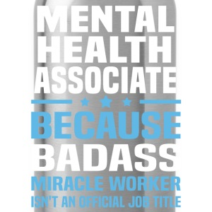 Mental Health Associate Tshirt - Water Bottle