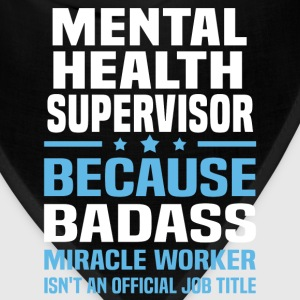 Mental Health Supervisor Tshirt - Bandana