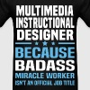 Multimedia Instructional Designer Tshirt - Men's T-Shirt