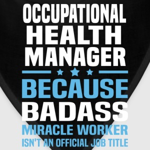 Occupational Health Manager Tshirt - Bandana
