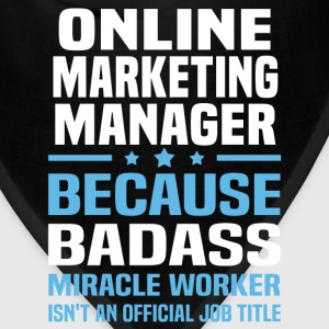 Online Marketing Manager Tshirt - Bandana