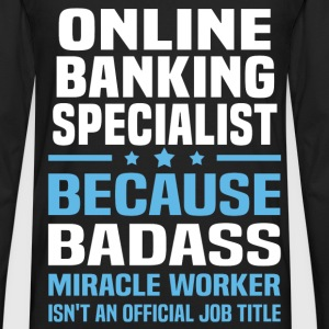 Online Banking Specialist Tshirt - Men's Premium Long Sleeve T-Shirt