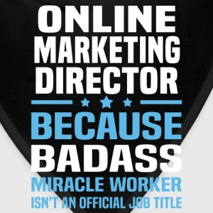 Online Marketing Director Tshirt - Bandana