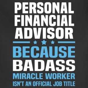 Personal Financial Advisor Tshirt - Adjustable Apron
