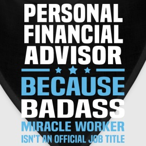Personal Financial Advisor Tshirt - Bandana