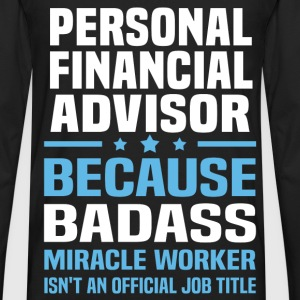 Personal Financial Advisor Tshirt - Men's Premium Long Sleeve T-Shirt