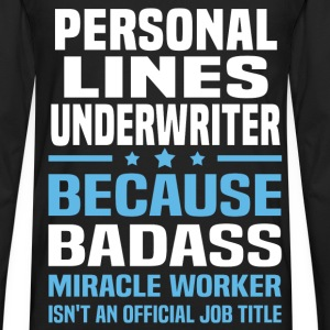 Personal Lines Underwriter Tshirt - Men's Premium Long Sleeve T-Shirt