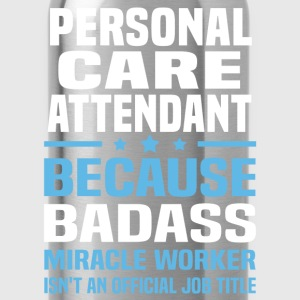 Personal Care Attendant Tshirt - Water Bottle