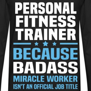 Personal Fitness Trainer Tshirt - Men's Premium Long Sleeve T-Shirt
