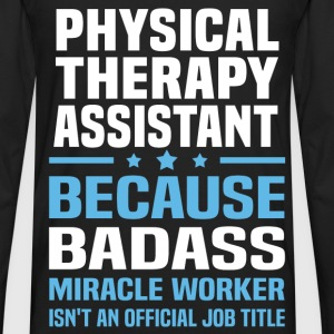 Physical Therapy Assistant Tshirt - Men's Premium Long Sleeve T-Shirt