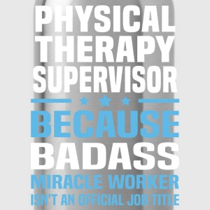 Physical Therapy Supervisor Tshirt - Water Bottle