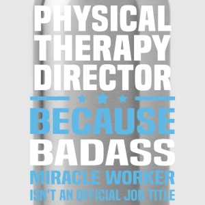 Physical Therapy Director Tshirt - Water Bottle