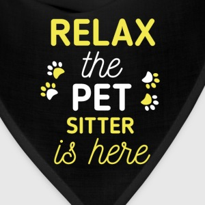 Pet Sitter - Relax, the pet sitter is here - Bandana