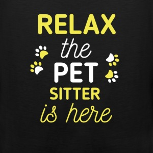 Pet Sitter - Relax, the pet sitter is here - Men's Premium Tank