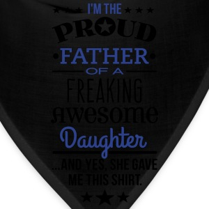 Freaking Awesome Daughter - Father Edition - Bandana