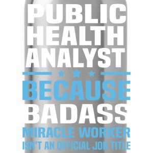 Public Health Analyst Tshirt - Water Bottle
