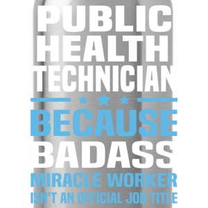 Public Health Technician Tshirt - Water Bottle