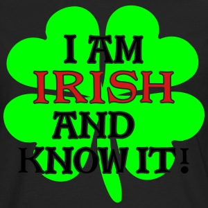 Irish and I Know It - Shamrock 3C - Men's Premium Long Sleeve T-Shirt