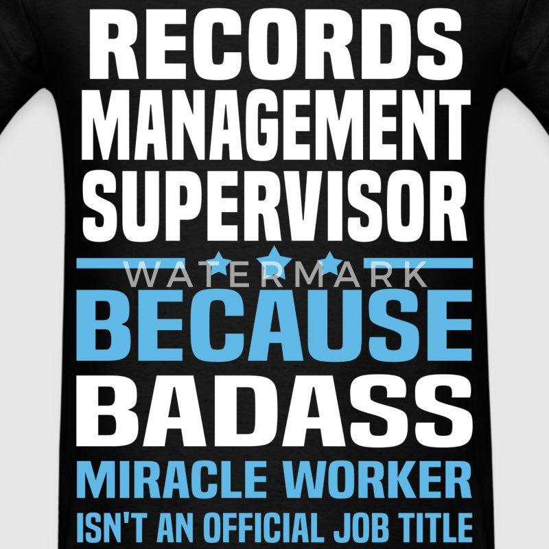 Records Management Supervisor Tshirt - Men's T-Shirt