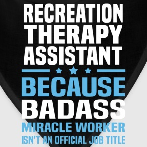 Recreation Therapy Assistant Tshirt - Bandana