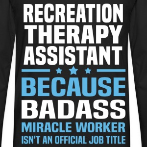 Recreation Therapy Assistant Tshirt - Men's Premium Long Sleeve T-Shirt