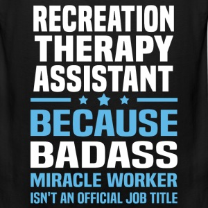 Recreation Therapy Assistant Tshirt - Men's Premium Tank