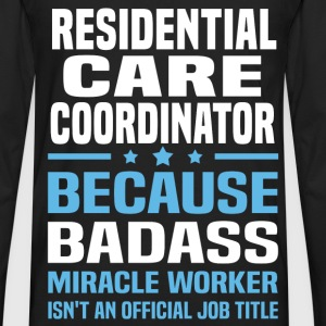 Residential Care Coordinator Tshirt - Men's Premium Long Sleeve T-Shirt