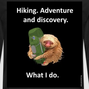 Hike. Adventure and discovery. What I do. - Men's Premium Long Sleeve T-Shirt