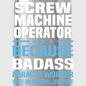 Screw Machine Operator Tshirt - Water Bottle