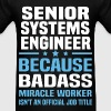 Senior Systems Engineer Tshirt - Men's T-Shirt