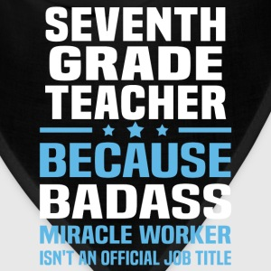Seventh Grade Teacher Tshirt - Bandana