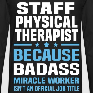 Staff Physical Therapist Tshirt - Men's Premium Long Sleeve T-Shirt