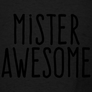 mister awesome Aprons - Men's T-Shirt