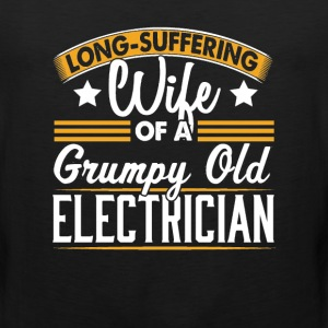 Electrician Long Suffering Wife T-Shirt T-Shirts - Men's Premium Tank
