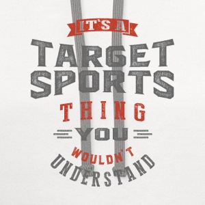 It's a Target Sports Thing | T-shirt - Contrast Hoodie