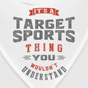 It's a Target Sports Thing | T-shirt - Bandana