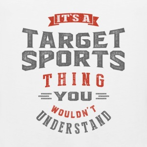 It's a Target Sports Thing | T-shirt - Men's Premium Tank