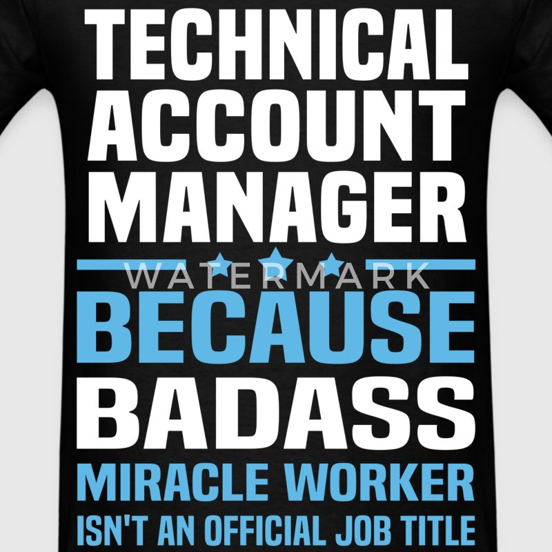 Technical Account Manager T-Shirts - Men's T-Shirt