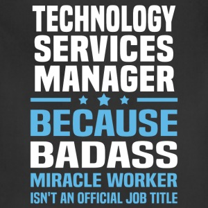 Technology Services Manager T-Shirts - Adjustable Apron