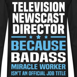 Television Newscast Director T-Shirts - Men's Premium Long Sleeve T-Shirt