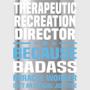 Therapeutic Recreation Director T-Shirts - Water Bottle