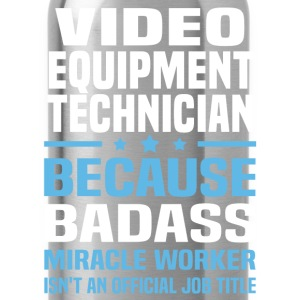 Video Equipment Technician T-Shirts - Water Bottle