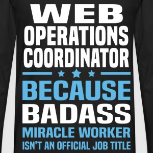 Web Operations Coordinator T-Shirts - Men's Premium Long Sleeve T-Shirt