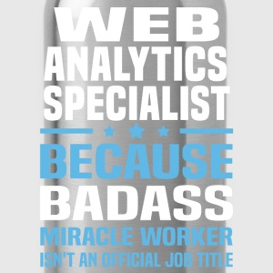 Web Analytics Specialist T-Shirts - Water Bottle