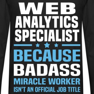 Web Analytics Specialist T-Shirts - Men's Premium Long Sleeve T-Shirt