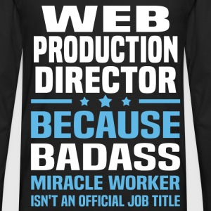 Web Production Director T-Shirts - Men's Premium Long Sleeve T-Shirt