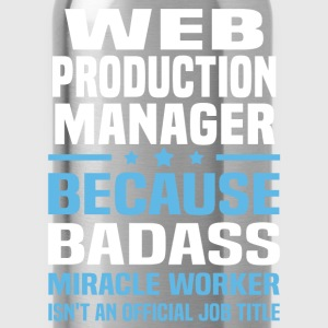 Web Production Manager T-Shirts - Water Bottle