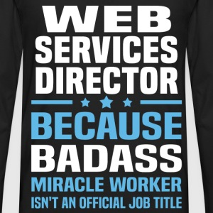Web Services Director T-Shirts - Men's Premium Long Sleeve T-Shirt